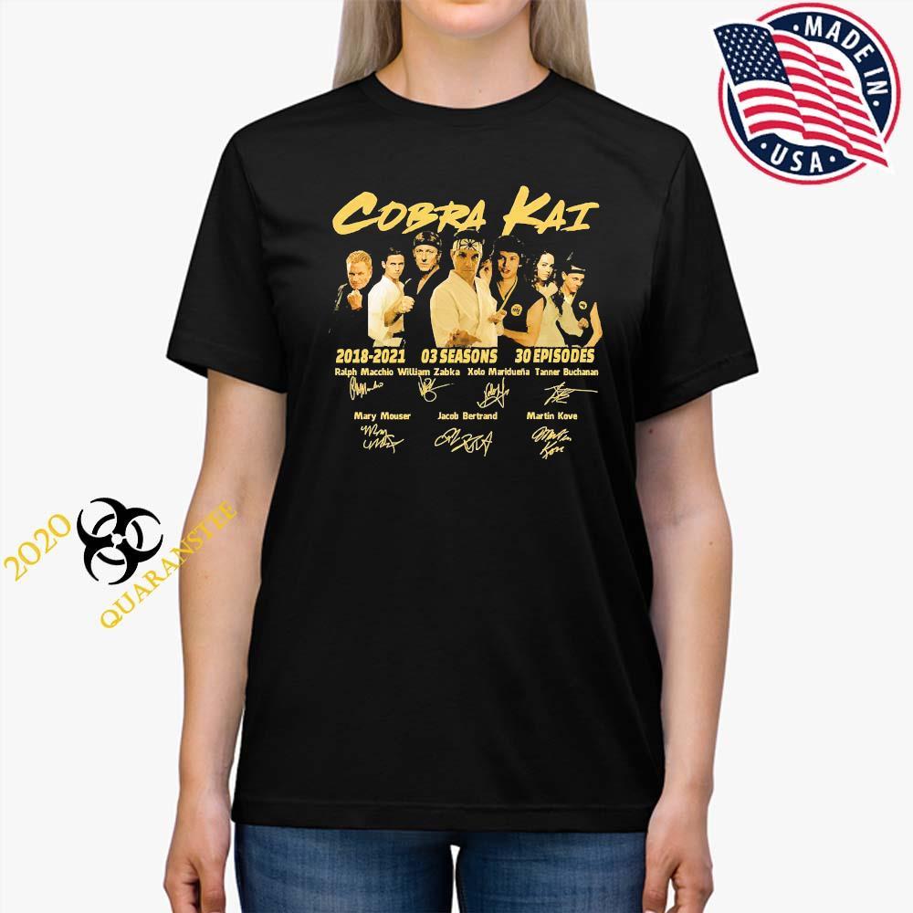 Cobra Kai 2018 2021 03 Seasons 30 Episodes Signatures Shirt Ladies Tee