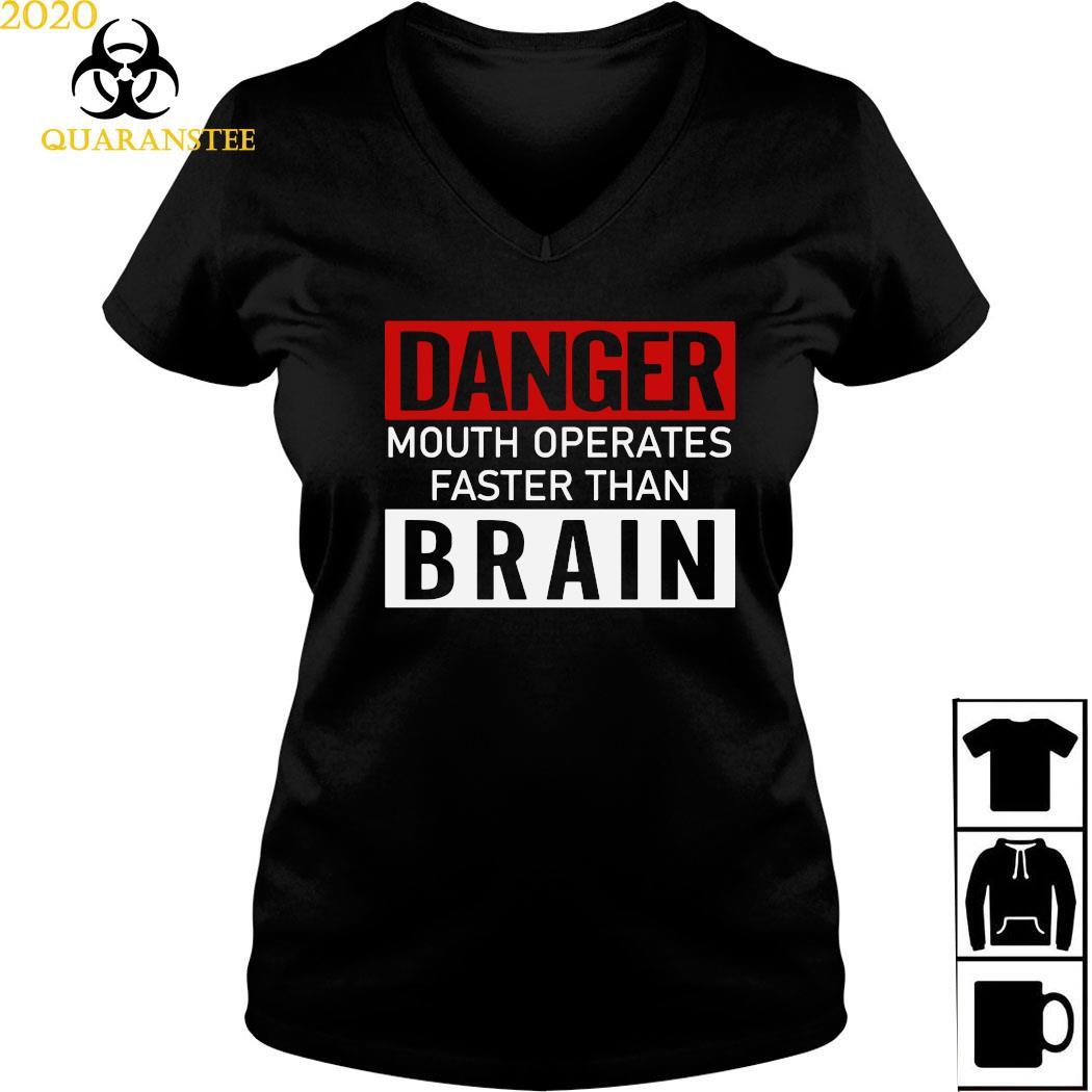 Danger Mouth Operates Faster Than Brain Shirt Ladies V-neck