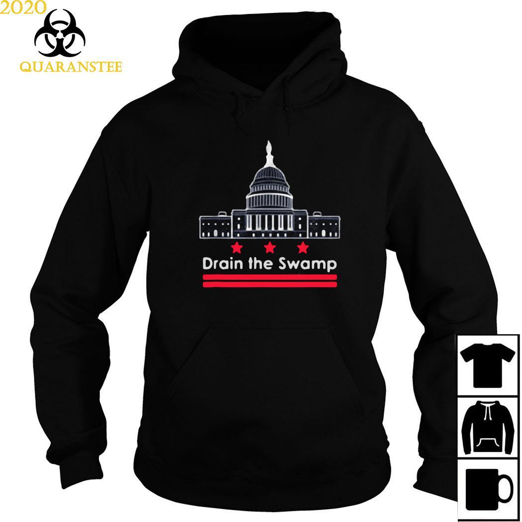 Drain The Swamp In Washington D.C. Shirt Hoodie