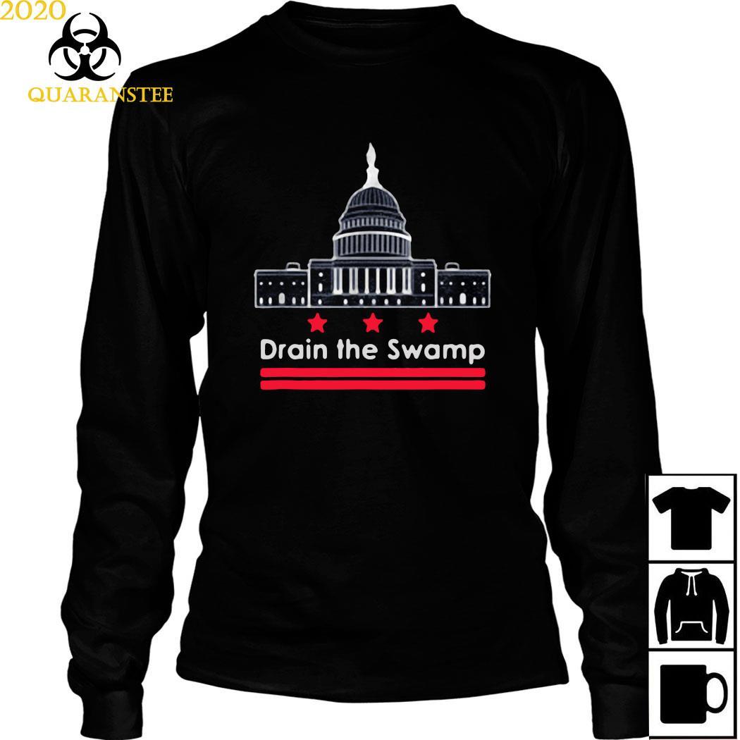 Drain The Swamp In Washington D.C. Shirt Long Sleeved