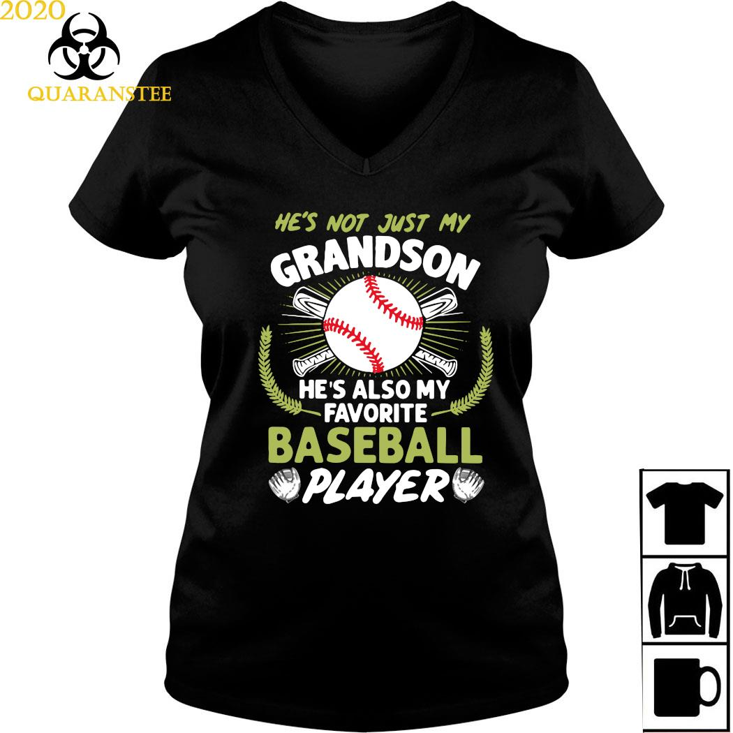 He's Not Just My Grandson He's Also My Favorite Baseball Player Shirt Ladies V-neck