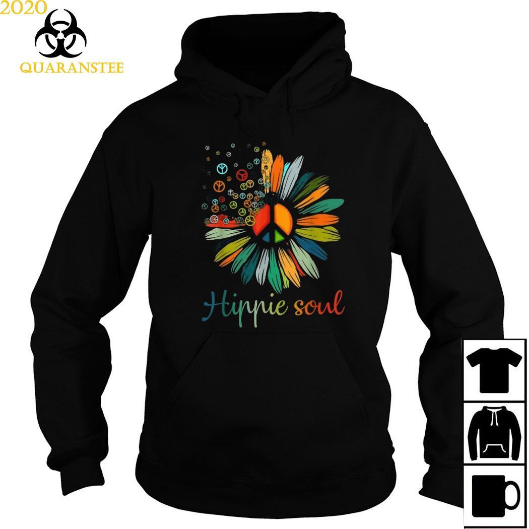 Hippie Soul Shirt Hoodie