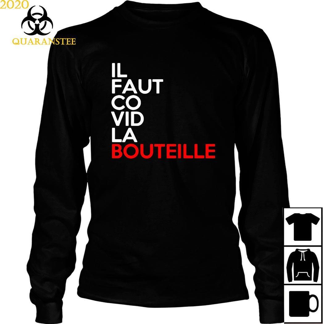 Il Faut Co Vid La Bouteille Shirt Long Sleeved