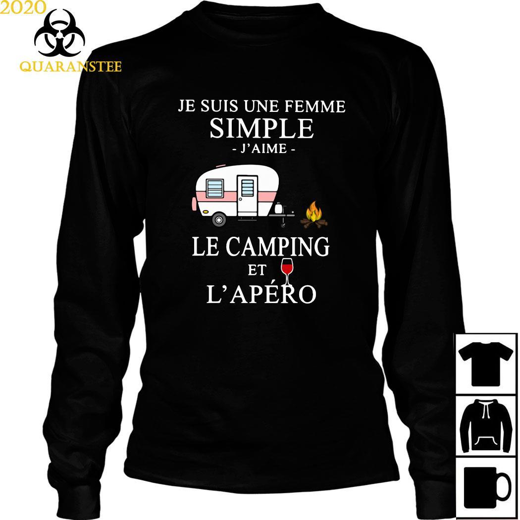 Je Suis Une Femme Simple J'aime Le Camping Et L'apéro Shirt Long Sleeved