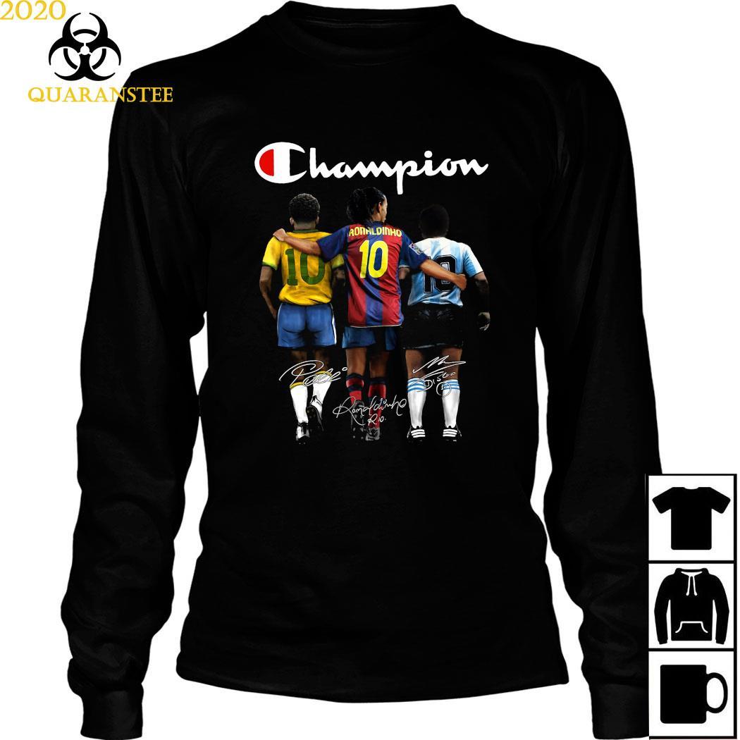 Pele Ronaldinho And Diego Maradona Champion Signatures Shirt Long Sleeved