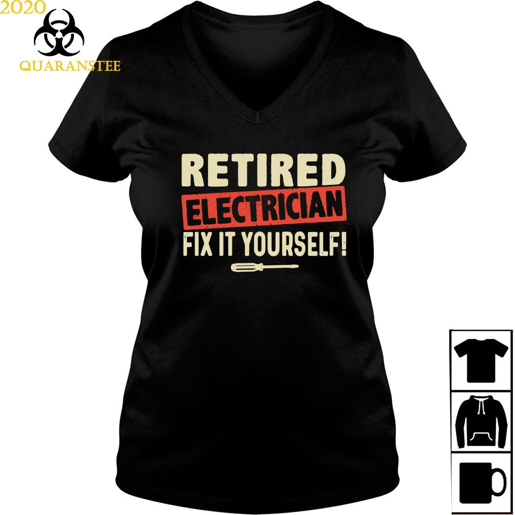 Retired Electrician Fix It Yourself Shirt Ladies V-neck