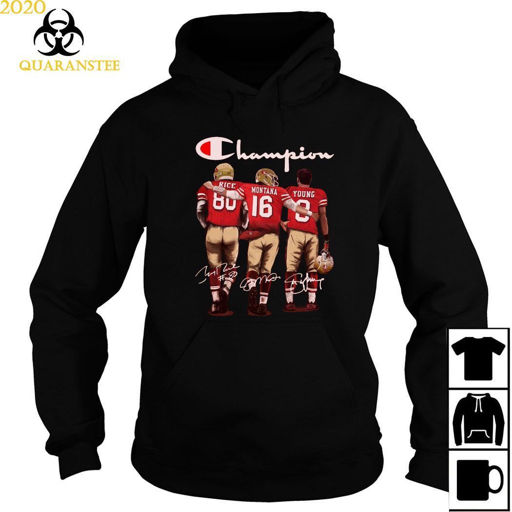 San Francisco 49ers Rice Montana And Young Champion Signatures Shirt Hoodie