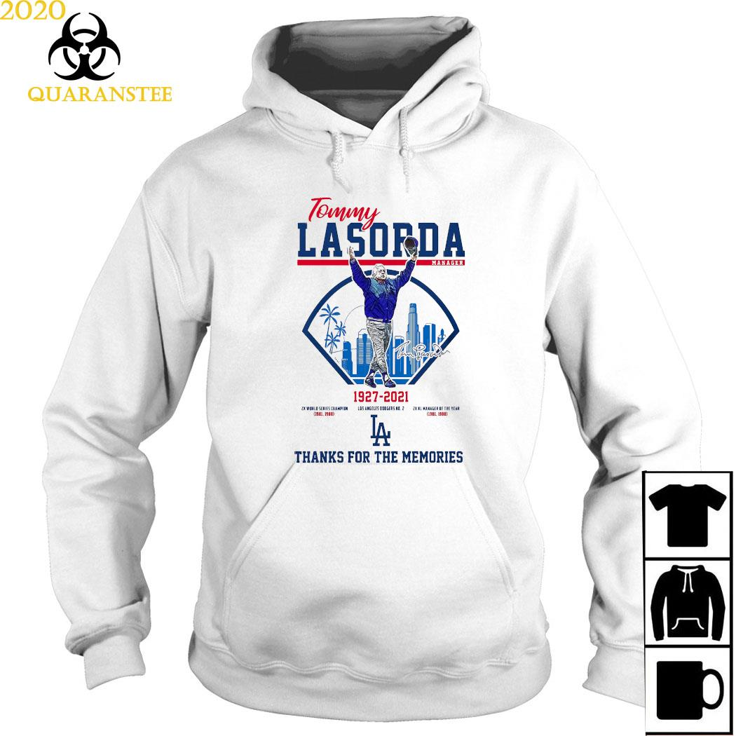 Tommy Lasorda Manager 1927 2021 Thanks For The Memories Shirt Hoodie