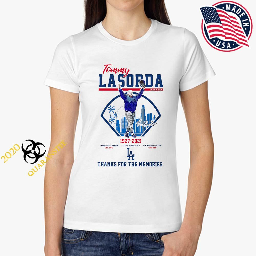 Tommy Lasorda Manager 1927 2021 Thanks For The Memories Shirt Ladies Tee