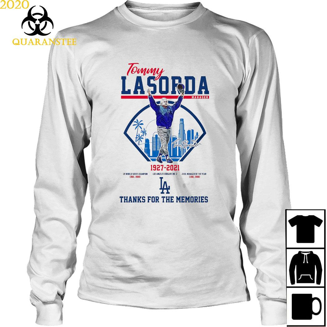 Tommy Lasorda Manager 1927 2021 Thanks For The Memories Shirt Long Sleeved