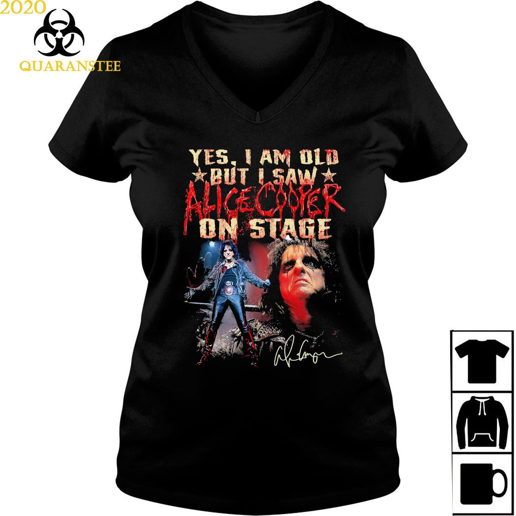 Yes I Am Old But I Saw Alice Cooper On Stage Shirt Ladies V-neck