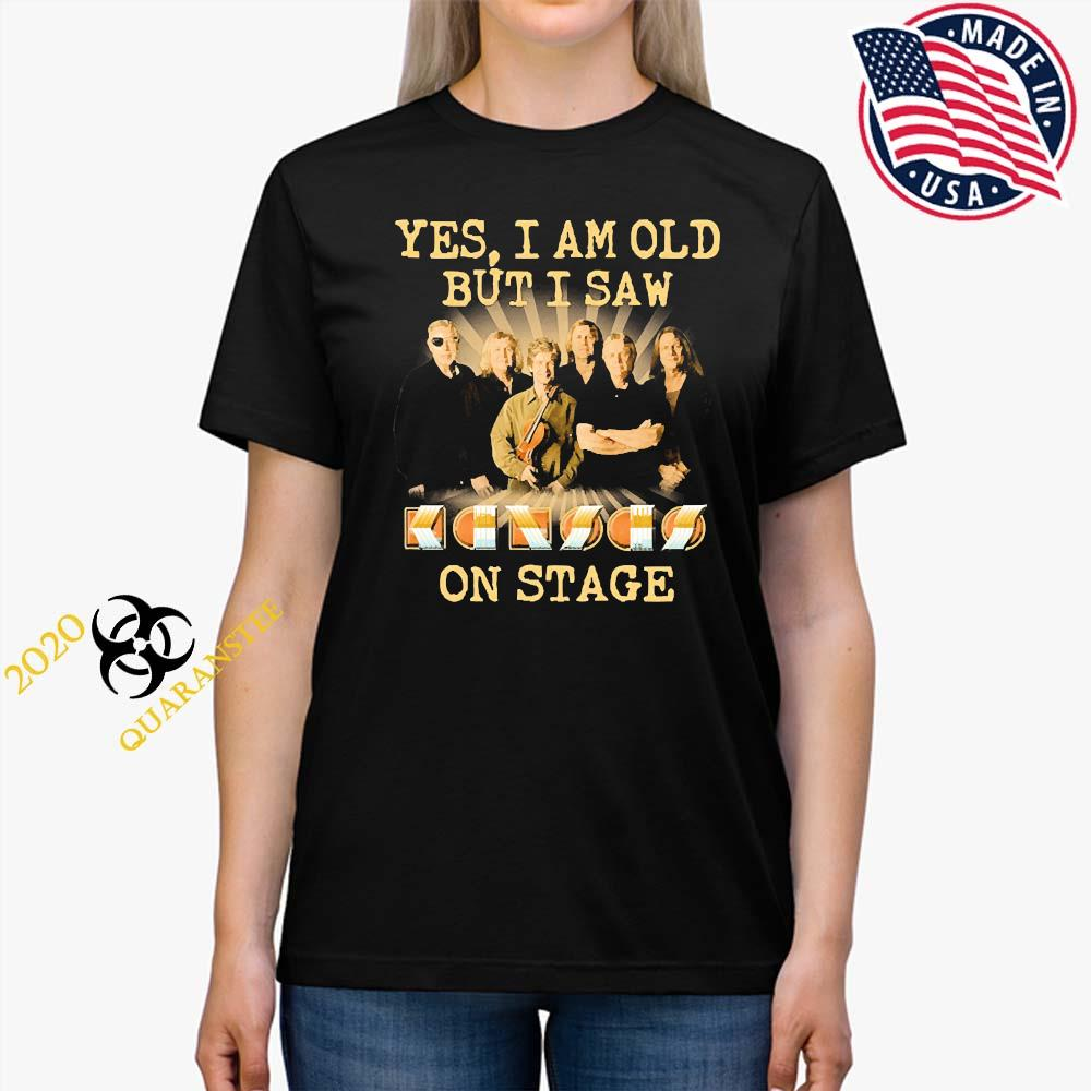 Yes I Am Old But I Saw Kansas Band On Stage Shirt Ladies Tee