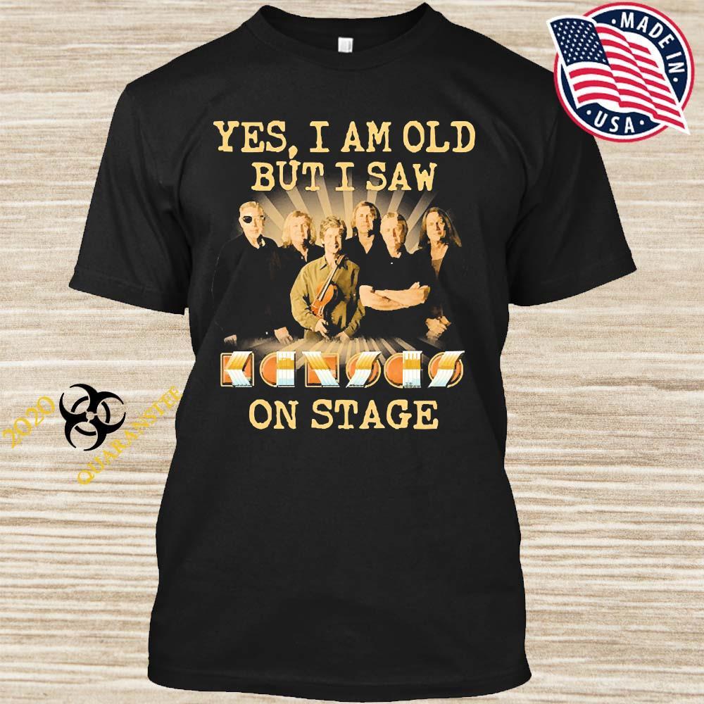 Yes I Am Old But I Saw Kansas Band On Stage Shirt